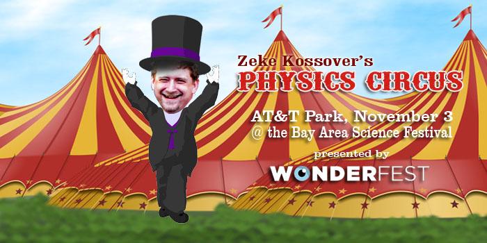 Zeke Kossover's Physics Circus