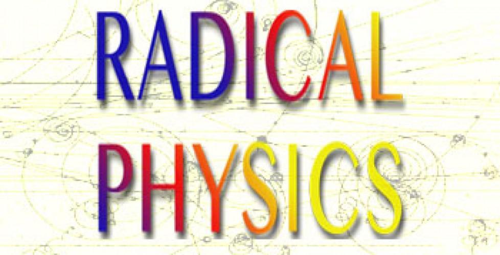Radical Physics - Wonderfest